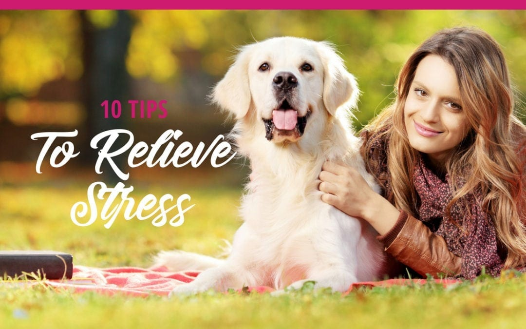 10 Tips to Relieve Stress