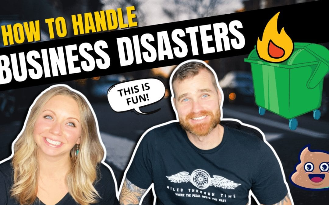 How to Deal with Business Disasters